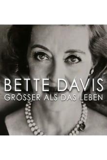 Bette Davis - Größer als das Leben