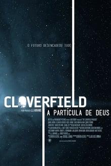 Baixar Cloverfield: A Partícula de Deus Torrent Dublado - BluRay 1080p