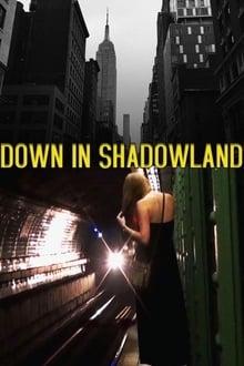 Down in Shadowland