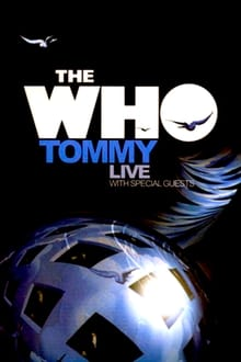 The Who: Tommy Live With Special Guests