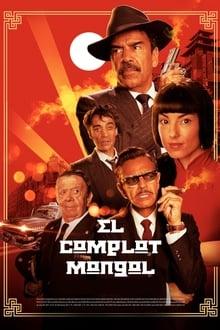 El Complot Mongol (2019)