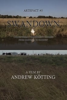 Artefact #5: Swandown – Culled from a Waterbound Journey from Hastings to Hackney