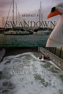 Artefact #1: Swandown – Culled from a Waterbound Journey from Hastings to Hackney