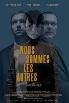 Film Nous sommes les autres Streaming Complet - Un homme disparaît subitement. La nature ayant horreur du vide, Frédéric Venne (Émile...