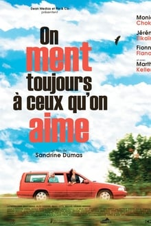 On ment toujours à ceux qu'on aime Film Complet en Streaming VF