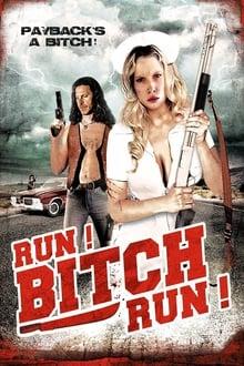 Run! Bitch Run! Streaming VF