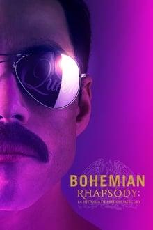 Bohemian Rhapsody: la historia de Freddie Mercury (2018)