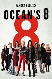 Ocean's 8 Ahora Son 8 (2018)