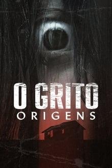 O Grito: Origens 1ª Temporada Completa Torrent
