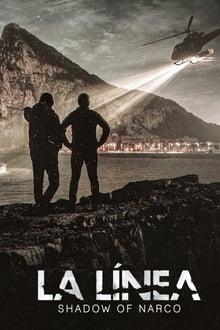 La Línea: Shadow of Narco 1ª Temporada Completa