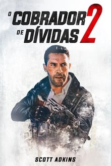 O Cobrador de Dívidas 2 Torrent (2020) Legendado BluRay 720p e 1080p FULL HD – Download
