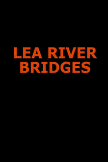Lea River Bridges