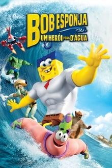 Bob Esponja - Um Herói Fora D'Água Torrent (2015) Dual Áudio 5.1 BluRay 720p e 1080p Dublado Download
