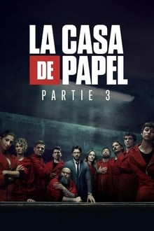 La Casa de Papel Saison 3 Streaming VF