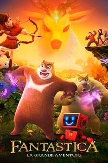 Regarder Fantastica : La grande aventure en Streaming