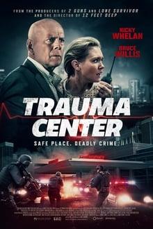 Trauma Center Film Complet en Streaming VF