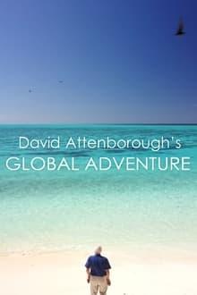 David Attenborough's Global Adventure 1ª Temporada Completa