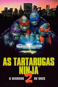 As Tartarugas Ninja II: O Segredo do Ooze Dublado