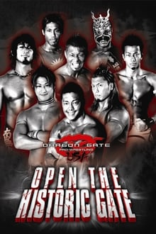 Dragon Gate USA; Open the Historic Gate