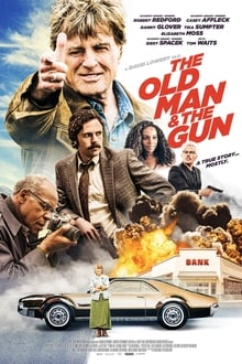Senis ir ginklas / The Old Man & the Gun