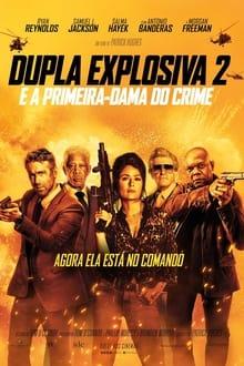 Dupla Explosiva 2 – E a Primeira-Dama do Crime Torrent (WEB-DL) 1080p Legendado – Download