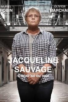 Jacqueline Sauvage: c'était lui ou moi Saison 1