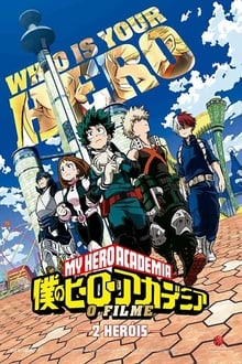 My Hero Academia: 2 Heróis – O Filme Torrent (BluRay) 720p e 1080p Dual Áudio / Dublado – Download