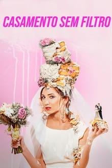 Assistir Casamento sem Filtro – Todas as Temporadas – Dublado / Legendado