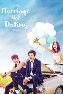 Marriage Without Dating 1ª Temporada Completa
