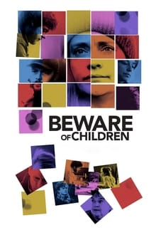Beware of Children - Atenție la copii! (2019)