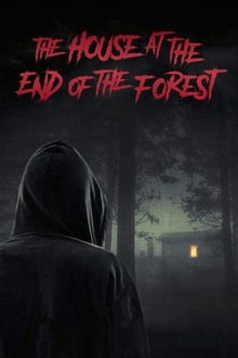 The house at the end of the forest (2020)
