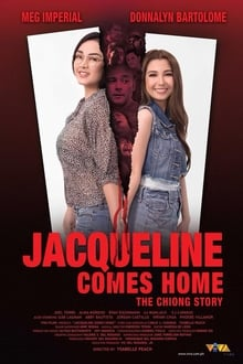 Jacqueline Comes Home: The Chiong Story