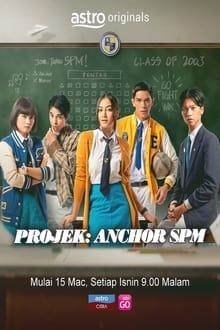 Projek: Anchor SPM 1ª Temporada