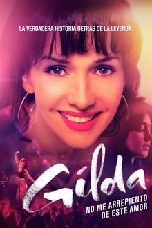 Gilda: no me arrepiento de este amor (2016)