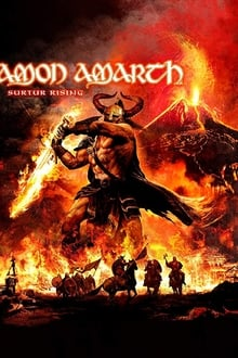 Amon Amarth: Surtur Rising - Bloodshed Over Bochum