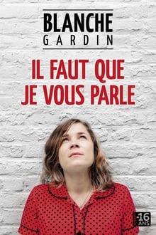 Blanche Gardin: Il faut que je vous parle streaming VF