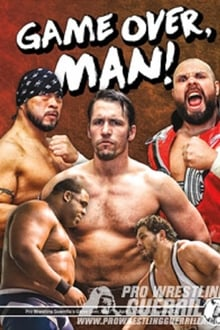 PWG: Game Over, Man