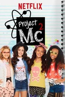 Project MC² Saison 4 Streaming VF