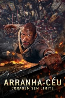 Arranha-Céu – Coragem Sem Limite Torrent (2018) Bluray 4k Dublado Legendado 720p | 1080p – Download