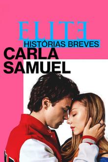 Assistir Elite Histórias Breves: Carla Samuel – Todas as Temporadas – Dublado / Legendado Online