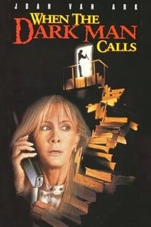 When the Dark Man Calls