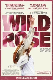 Wild Rose: sigue tu propia canción (2018)