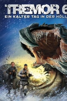 Tremors 6: A Cold Day in Hell (Terror bajo tierra 6) (2018)