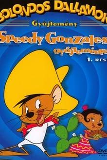 Bolondos dallamok - Speedy Gonzales gyűjteménye 1. rész