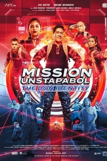 Watch Mission Unstapabol: The Don Identity (2019)