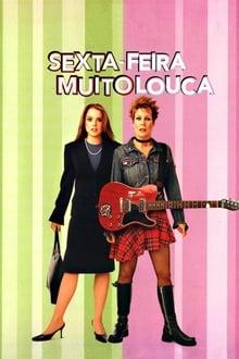 Sexta-Feira Muito Louca Torrent (2003) Dual Áudio 5.1 BluRay 1080p FULL HD Download