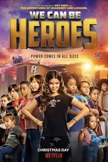 We Can Be Heroes 2020