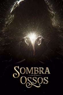 Assistir Sombra e Ossos – Todas as Temporadas – Dublado / Legendado