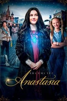 Era uma Vez: Anastasia Dublado ou Legendado