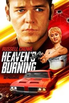Heaven's Burning - Paradis în flăcări (1997)